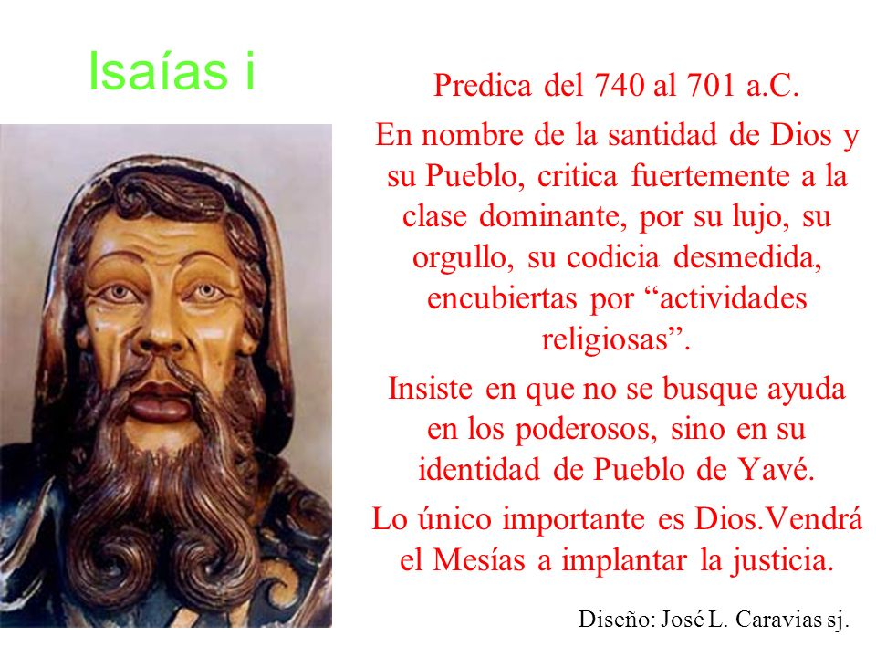 Lo único importante es Dios.Vendrá el Mesías a implantar la justicia.