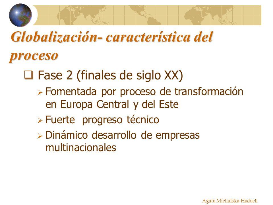 Globalización- característica del proceso