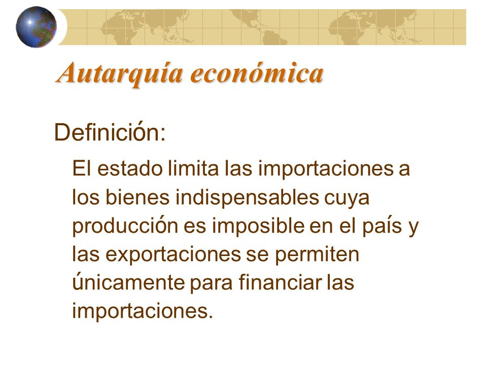Autarquía económica Definición: