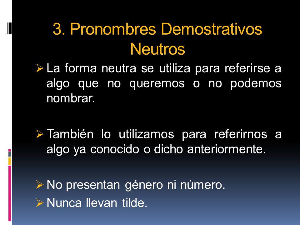 3. Pronombres Demostrativos Neutros