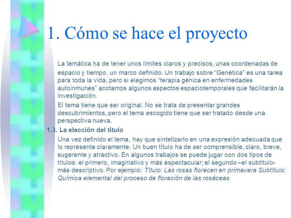 1. Cómo se hace el proyecto
