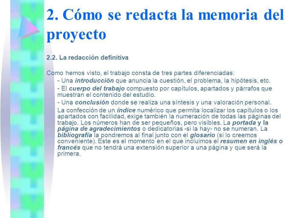 2. Cómo se redacta la memoria del proyecto