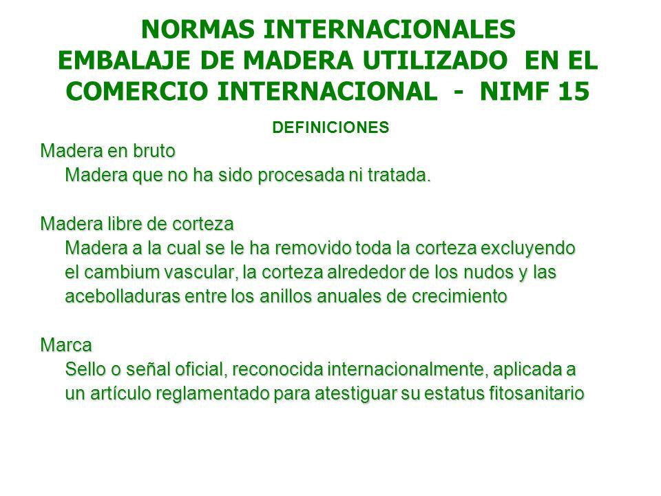 NORMAS INTERNACIONALES EMBALAJE DE MADERA UTILIZADO EN EL COMERCIO INTERNACIONAL - NIMF 15