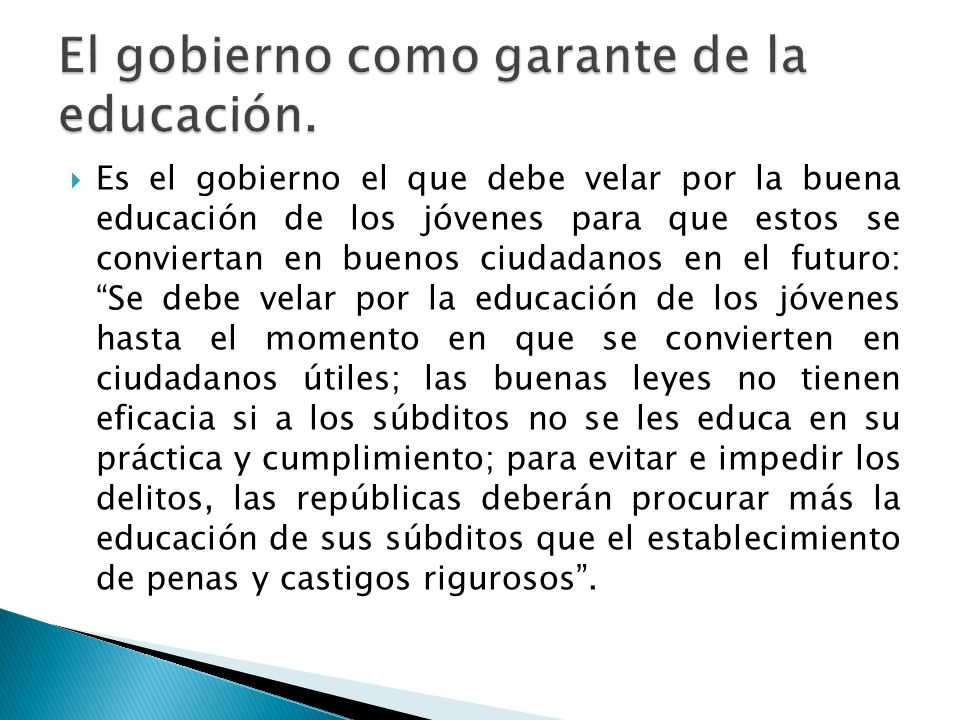 El gobierno como garante de la educación.