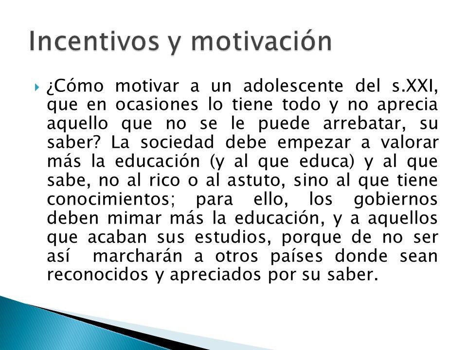 Incentivos y motivación