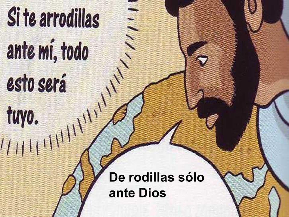 De rodillas sólo ante Dios