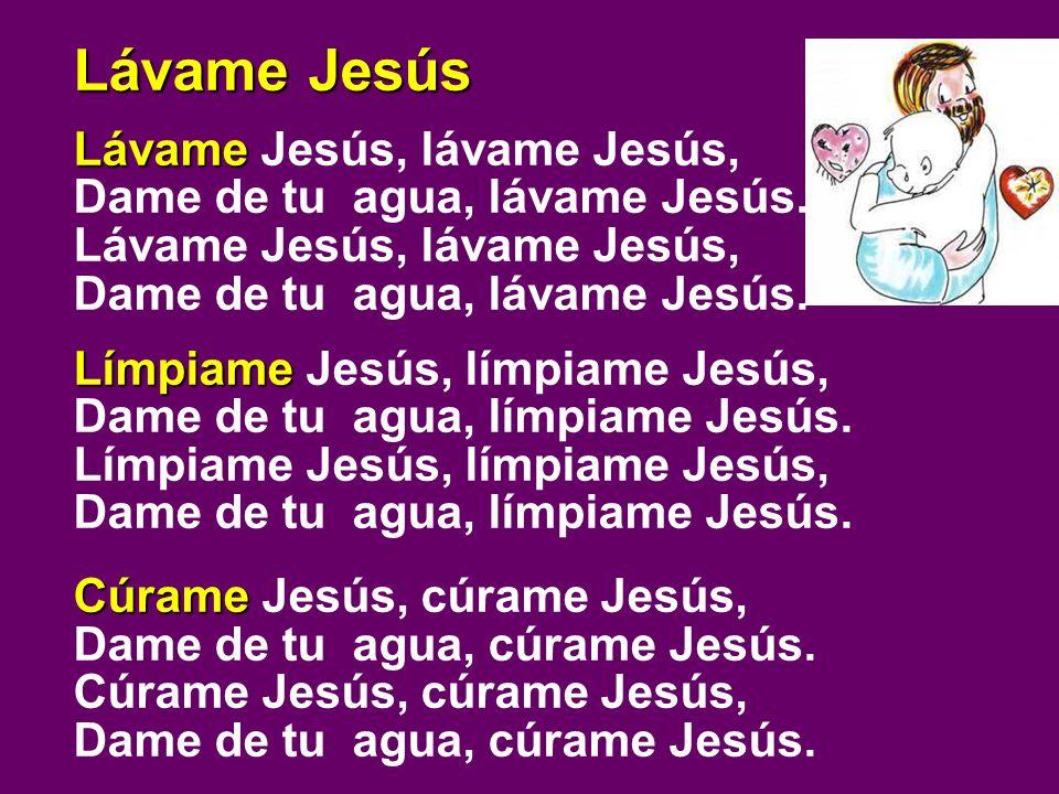 Lávame Jesús Lávame Jesús, lávame Jesús,