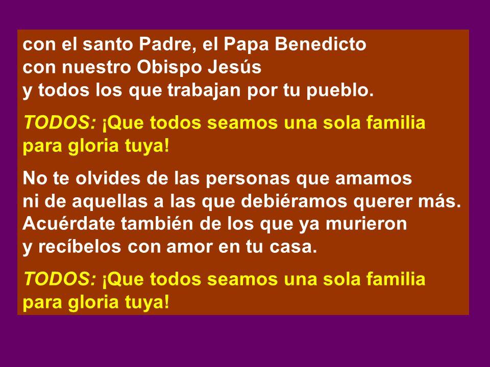 con el santo Padre, el Papa Benedicto