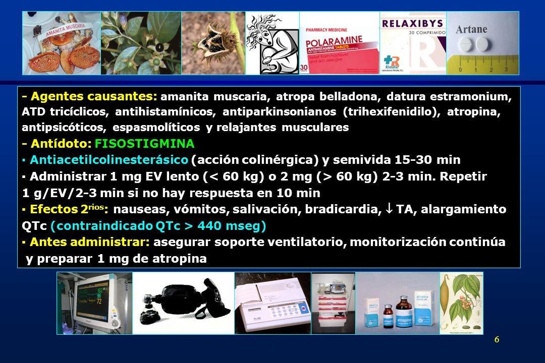 - Antídoto: FISOSTIGMINA