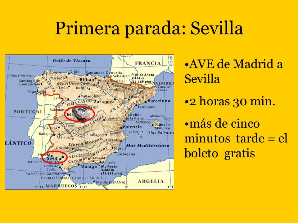 Primera parada: Sevilla