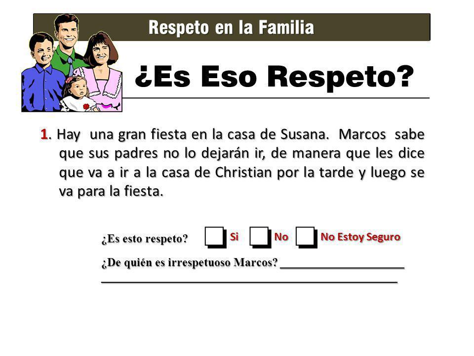 ¿Es Eso Respeto o Respeto en la Familia