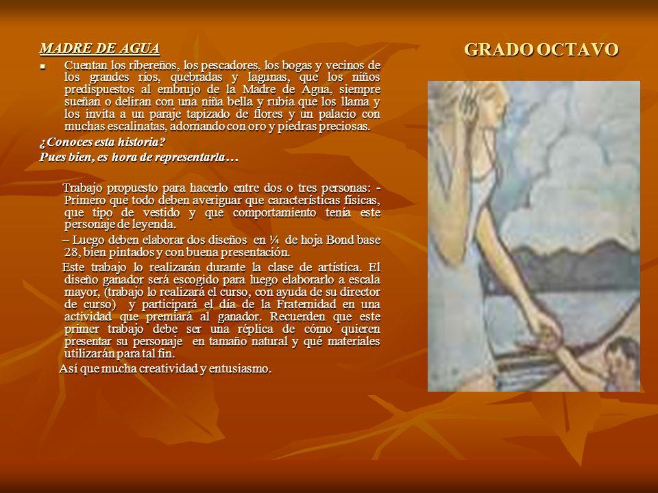 GRADO OCTAVO MADRE DE AGUA