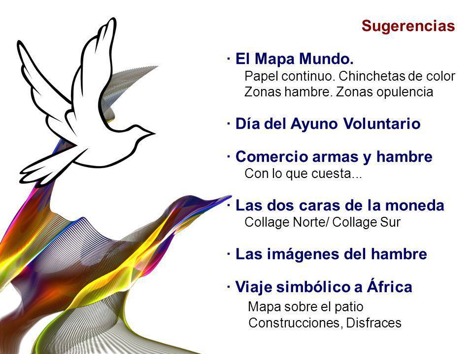 · Día del Ayuno Voluntario · Comercio armas y hambre