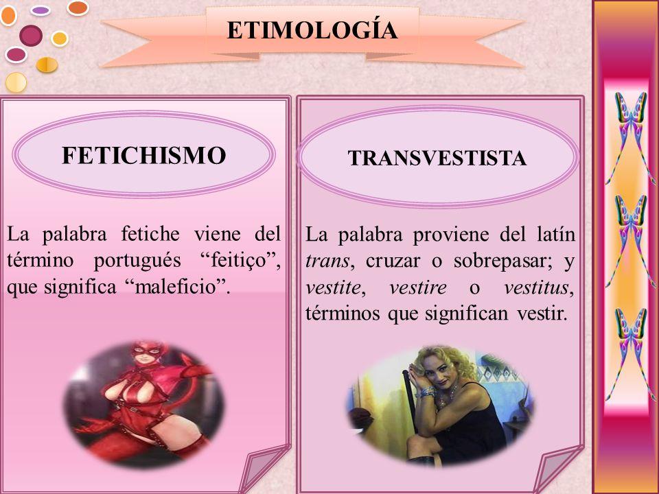 ETIMOLOGÍA FETICHISMO