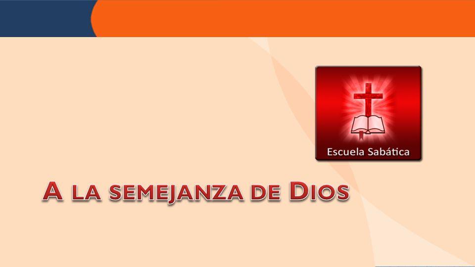 A la semejanza de Dios