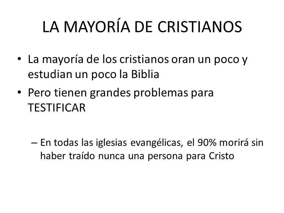 LA MAYORÍA DE CRISTIANOS