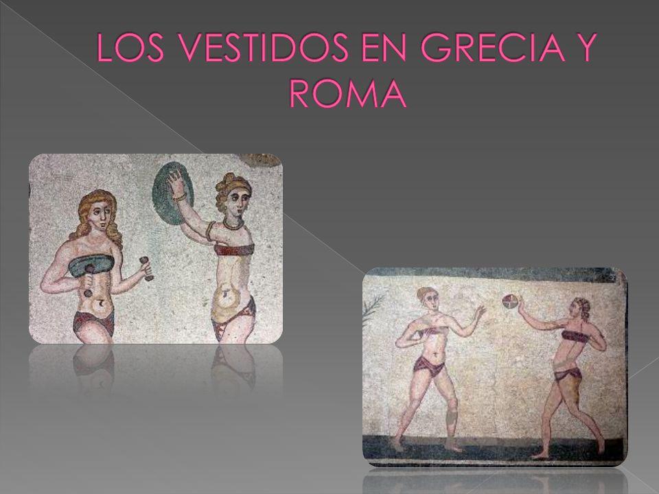 LOS VESTIDOS EN GRECIA Y ROMA