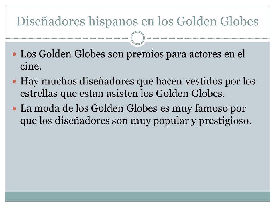 Diseñadores hispanos en los Golden Globes