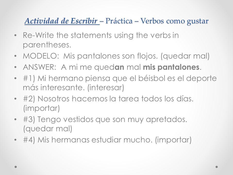 Actividad de Escribir – Práctica – Verbos como gustar