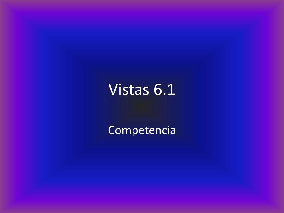 Vistas 6.1 Competencia