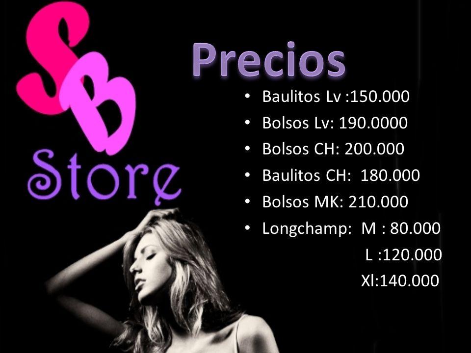 Precios Baulitos Lv :150.000 Bolsos Lv: 190.0000 Bolsos CH: 200.000