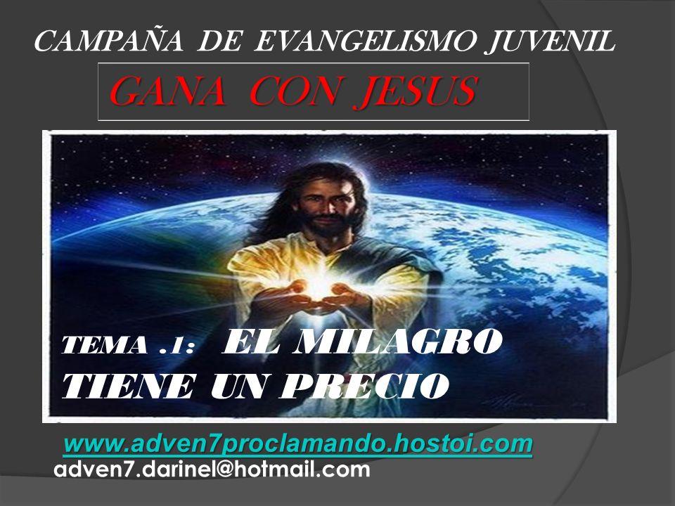 GANA CON JESUS CAMPAÑA DE EVANGELISMO JUVENIL