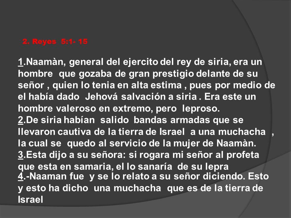 2. Reyes 5:1- 15