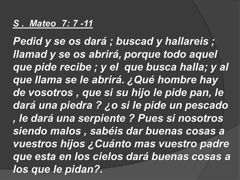 S . Mateo 7: 7 -11