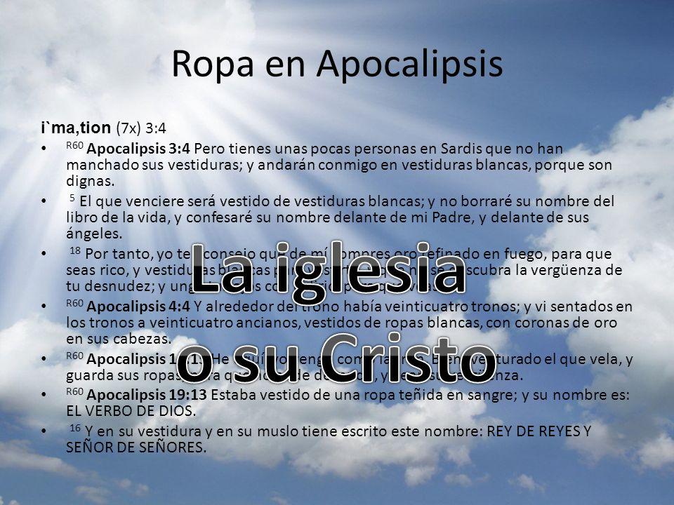 La iglesia o su Cristo Ropa en Apocalipsis i`ma,tion (7x) 3:4