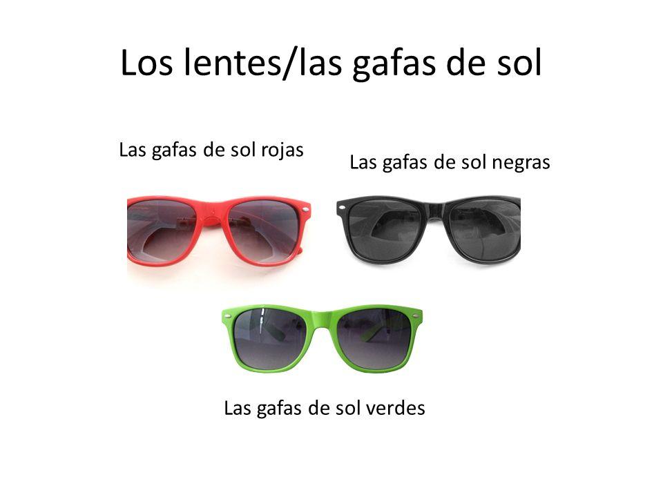 Los lentes/las gafas de sol