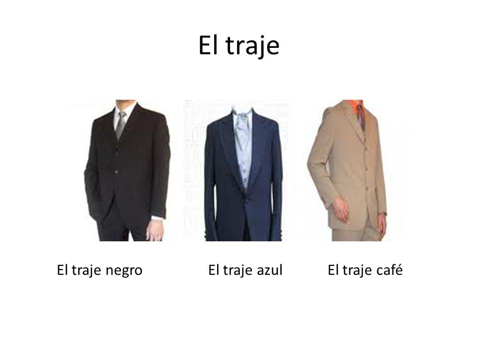 El traje El traje negro El traje azul El traje café