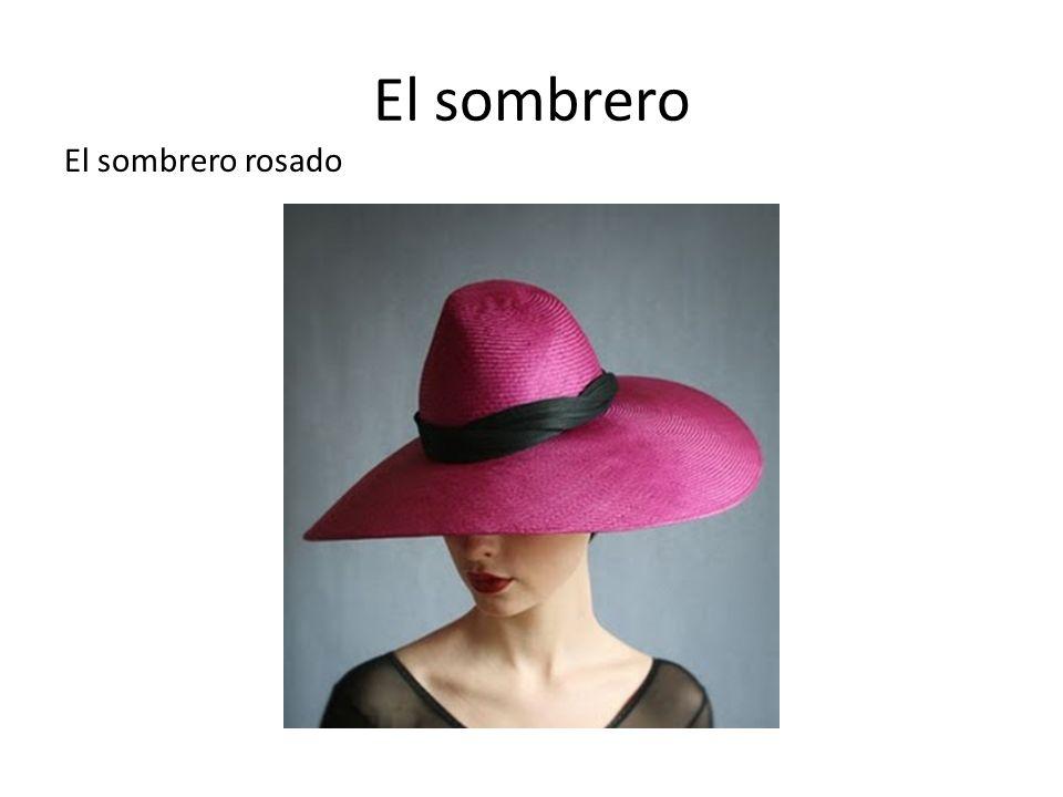El sombrero El sombrero rosado