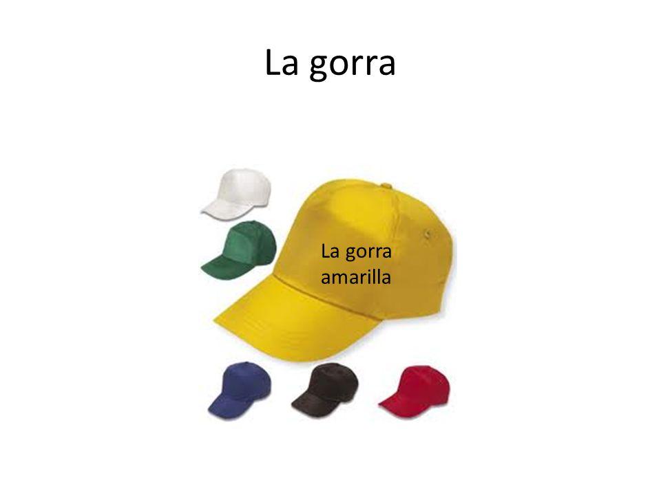La gorra La gorra amarilla