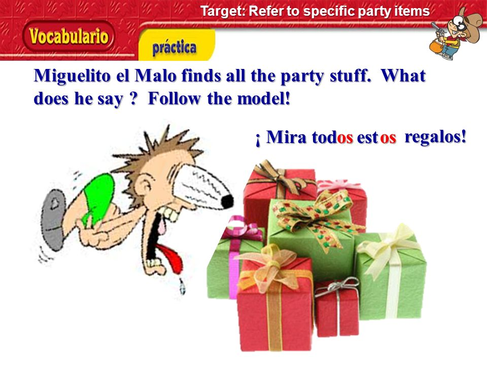 Target: Refer to specific party items