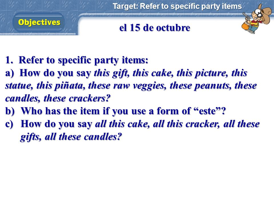 1. Refer to specific party items: