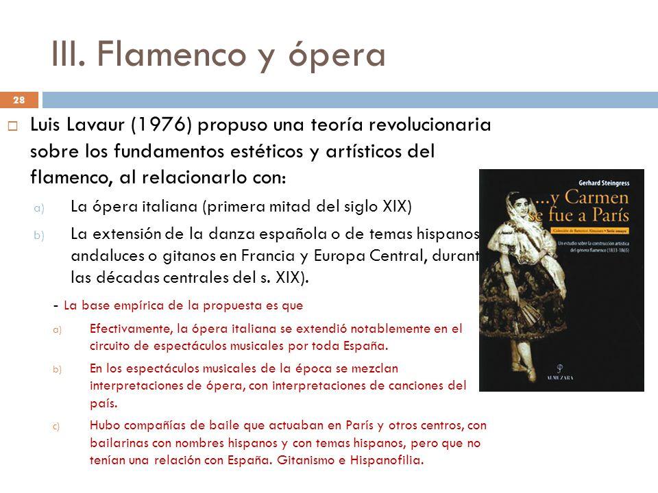 III. Flamenco y ópera
