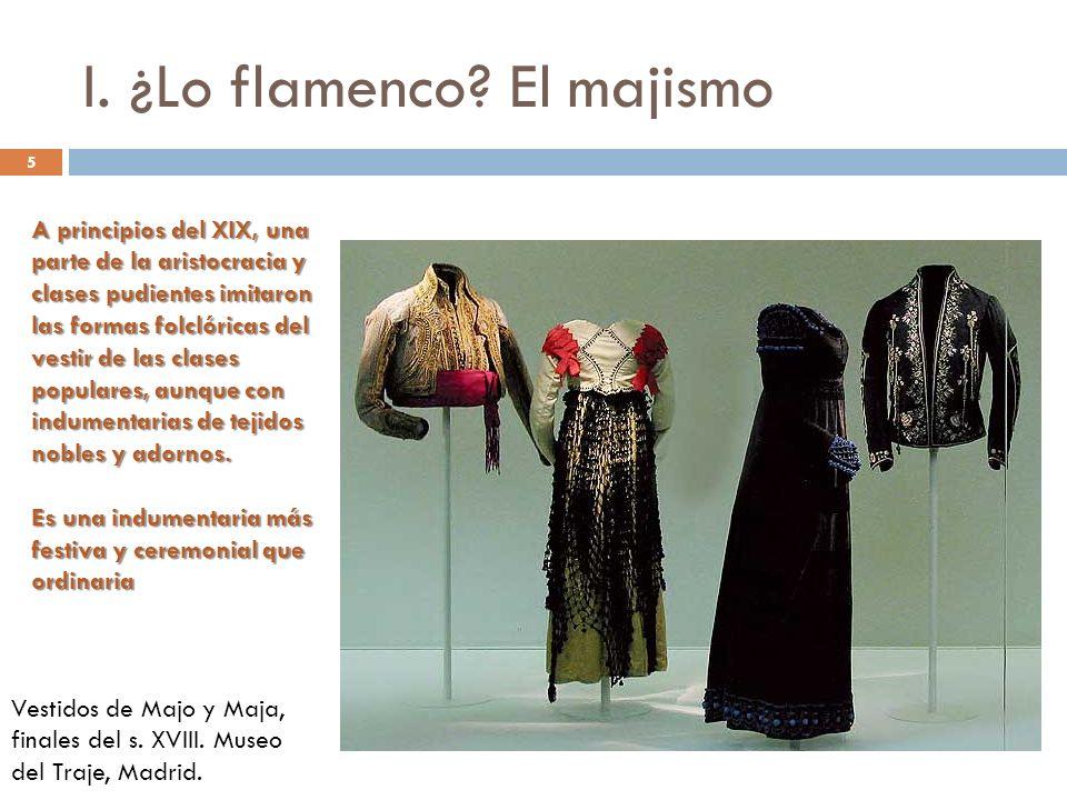 I. ¿Lo flamenco El majismo