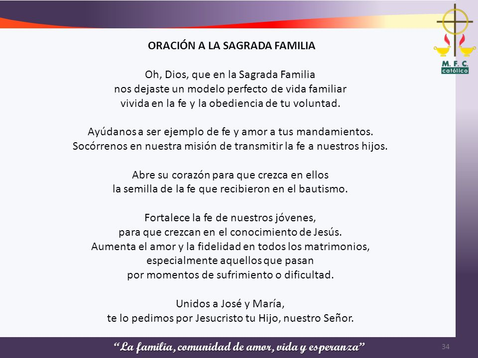 ORACIÓN A LA SAGRADA FAMILIA Oh, Dios, que en la Sagrada Familia
