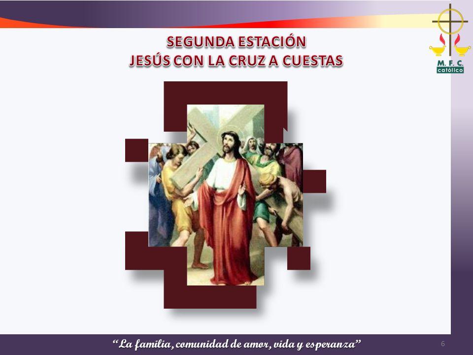 SEGUNDA ESTACIÓN JESÚS CON LA CRUZ A CUESTAS