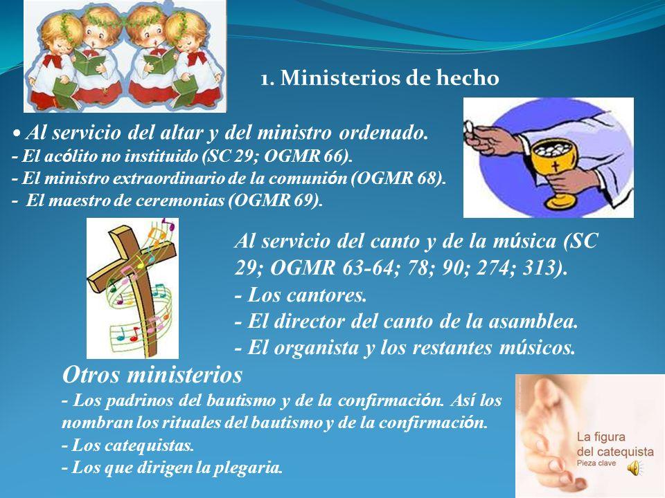 Otros ministerios 1. Ministerios de hecho