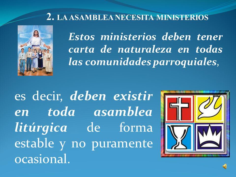 2. LA ASAMBLEA NECESITA MINISTERIOS