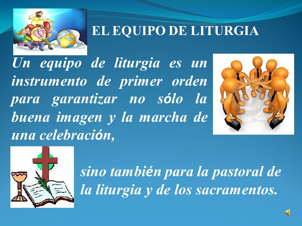sino también para la pastoral de la liturgia y de los sacramentos.