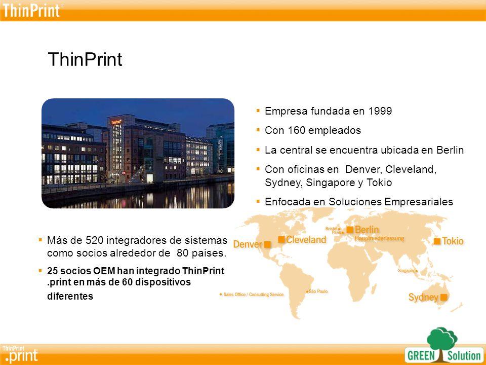 ThinPrint Empresa fundada en 1999 Con 160 empleados
