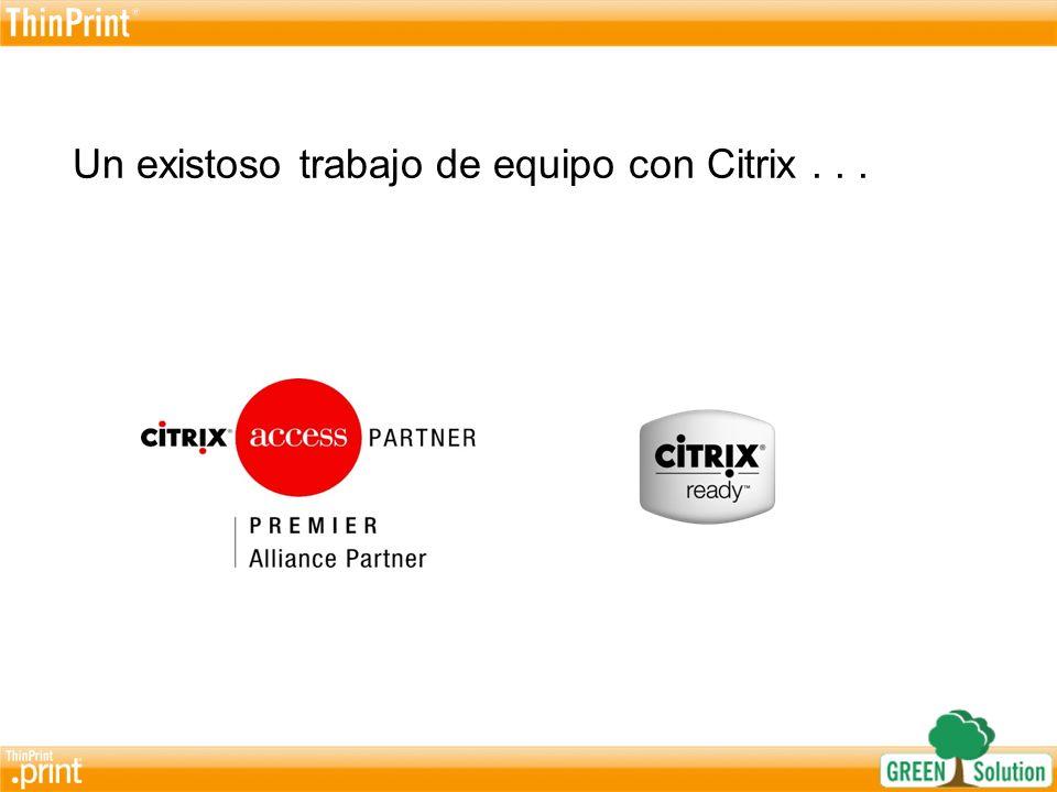 Un existoso trabajo de equipo con Citrix . . .