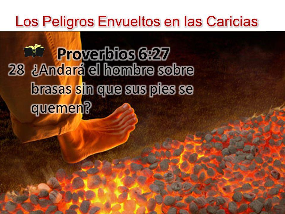 Los Peligros Envueltos en las Caricias