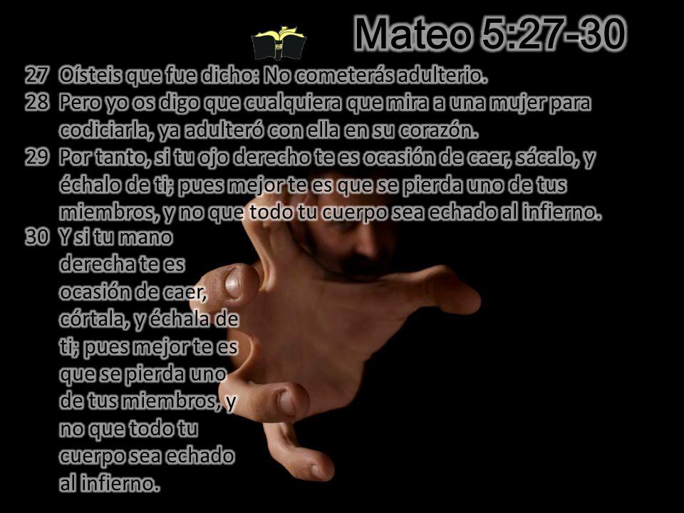 Mateo 5:27-30 ¿Qué Hay de Malo Con las Caricias Amorosas