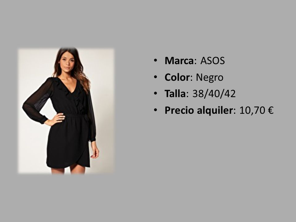 Marca: ASOS Color: Negro Talla: 38/40/42 Precio alquiler: 10,70 €