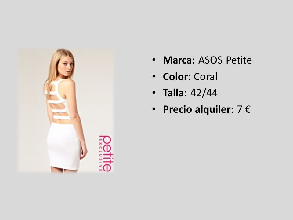 Marca: ASOS Petite Color: Coral Talla: 42/44 Precio alquiler: 7 €