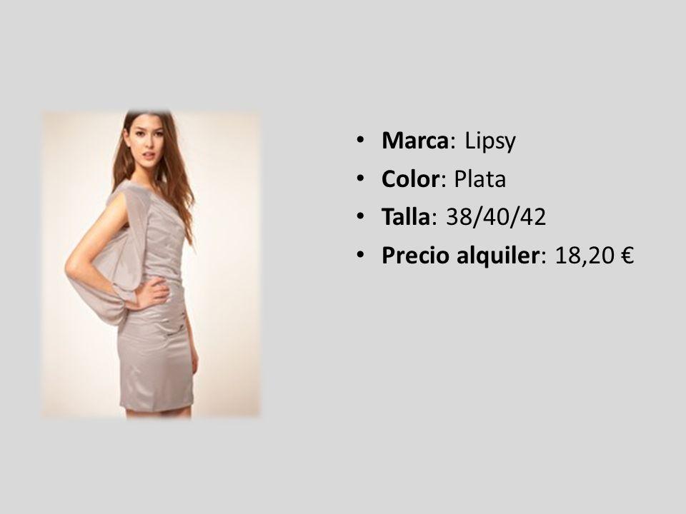 Marca: Lipsy Color: Plata Talla: 38/40/42 Precio alquiler: 18,20 €