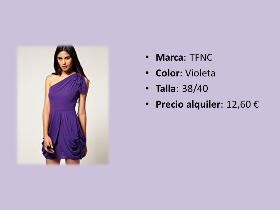 Marca: TFNC Color: Violeta Talla: 38/40 Precio alquiler: 12,60 €
